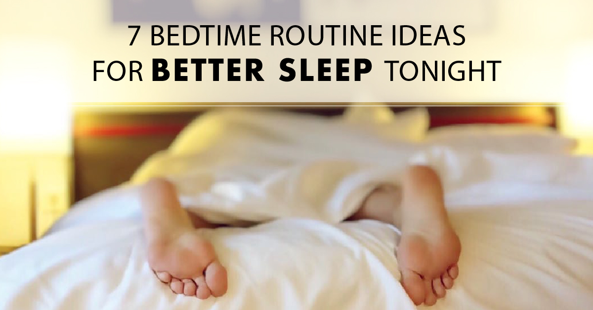 bedtime routine ideas for better sleep